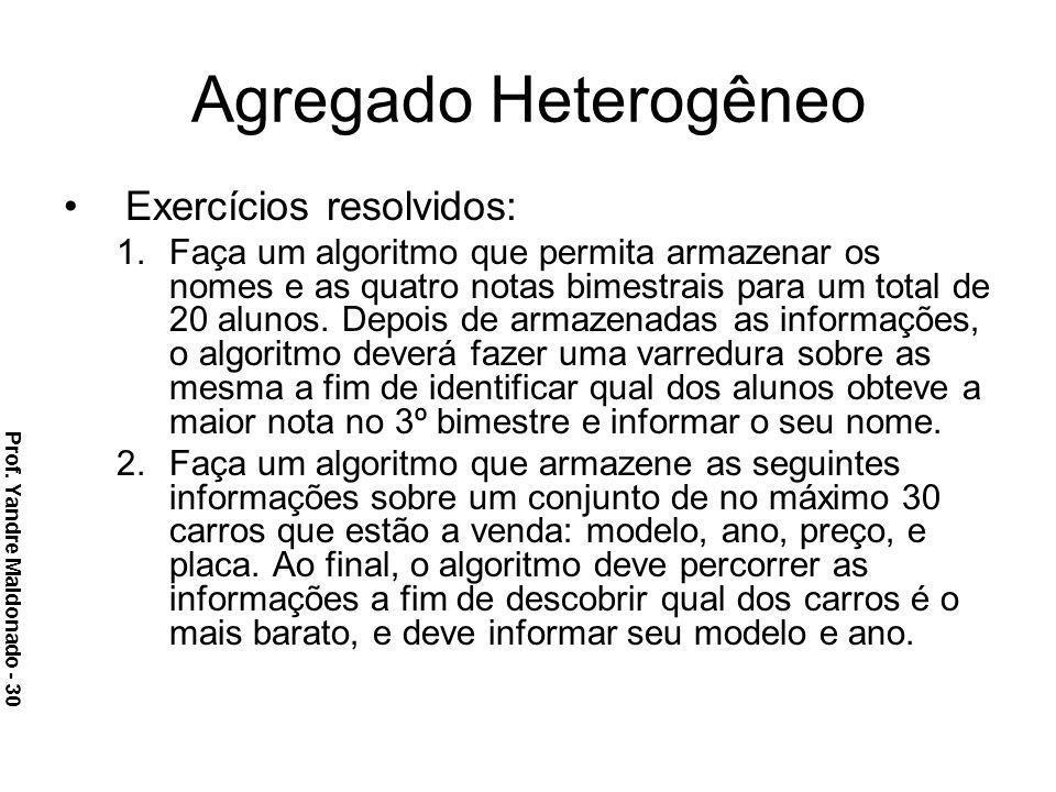 Agregado Heterogêneo Exercícios resolvidos: