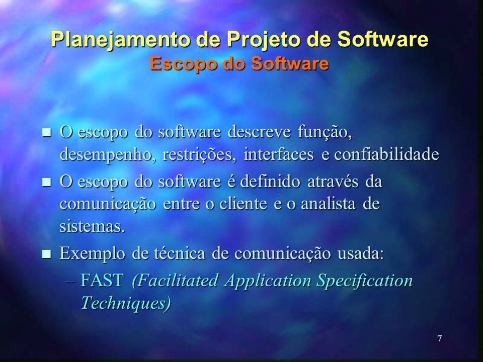 Planejamento de Projeto de Software Escopo do Software