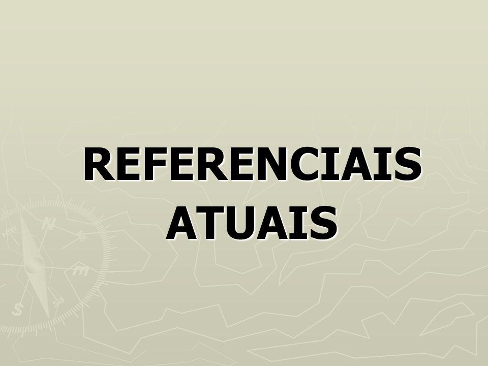 REFERENCIAIS ATUAIS