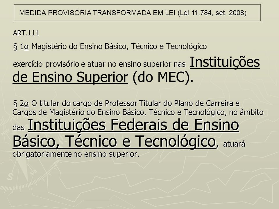 § 1o Magistério do Ensino Básico, Técnico e Tecnológico