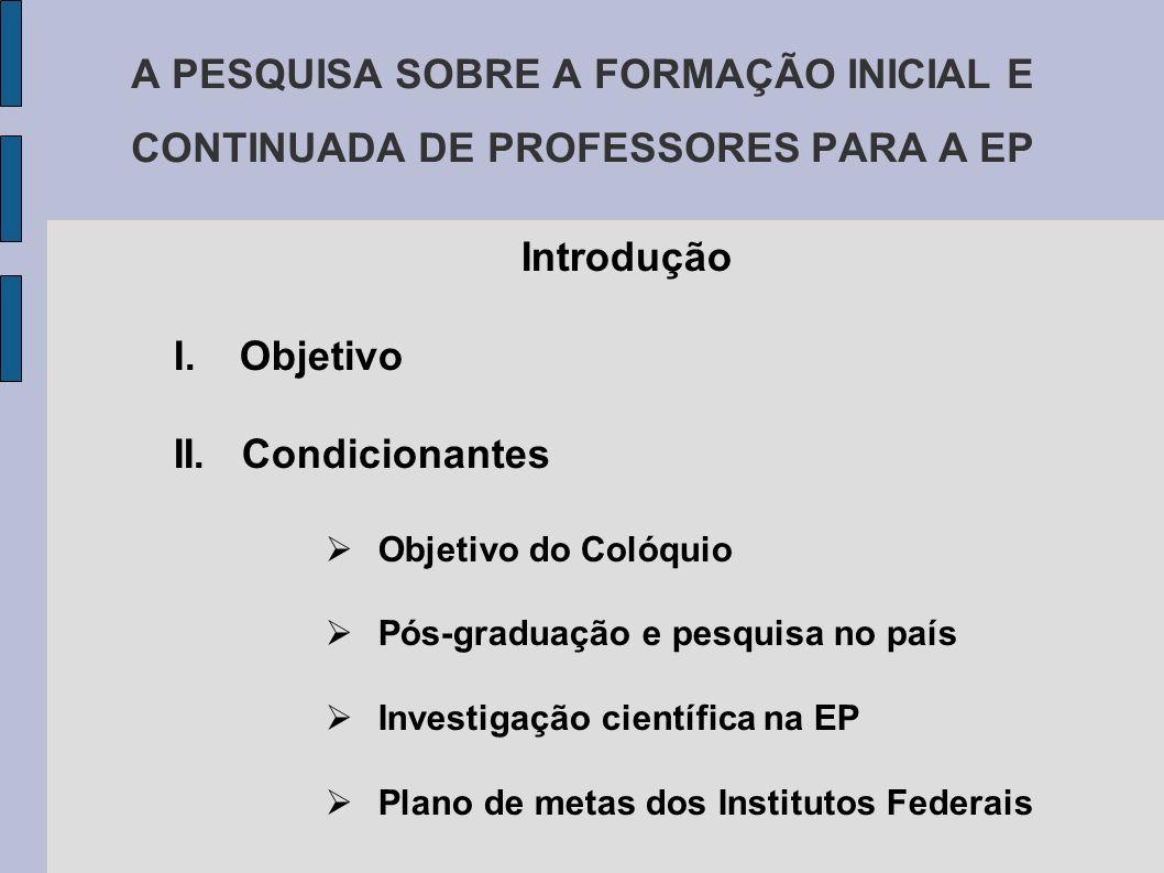 A PESQUISA SOBRE A FORMAÇÃO INICIAL E CONTINUADA DE PROFESSORES PARA A EP