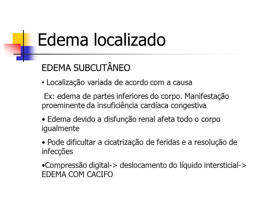 Edema localizado EDEMA SUBCUTÂNEO