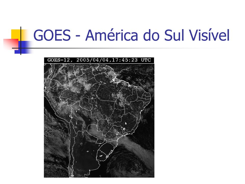 GOES - América do Sul Visível
