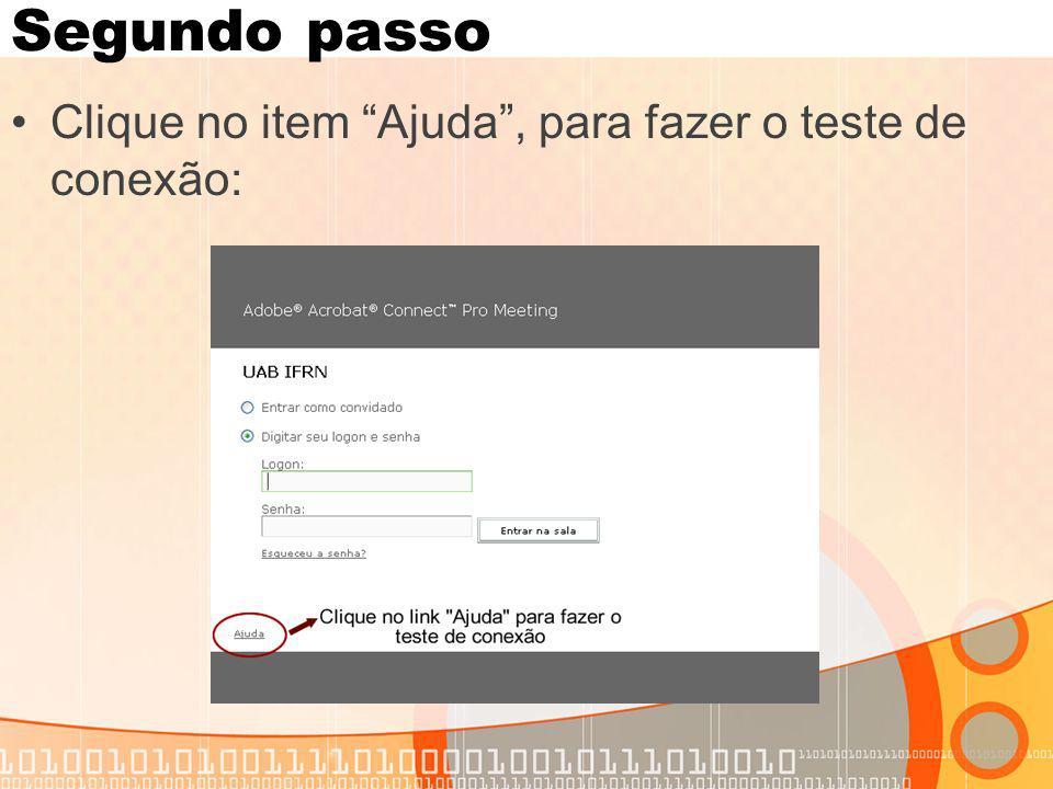 Segundo passo Clique no item Ajuda , para fazer o teste de conexão: