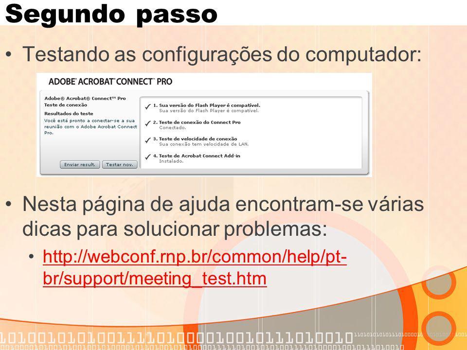 Segundo passo Testando as configurações do computador: