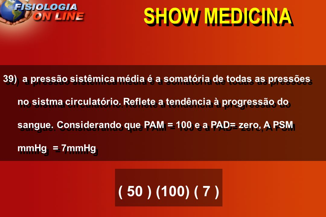 SHOW MEDICINA