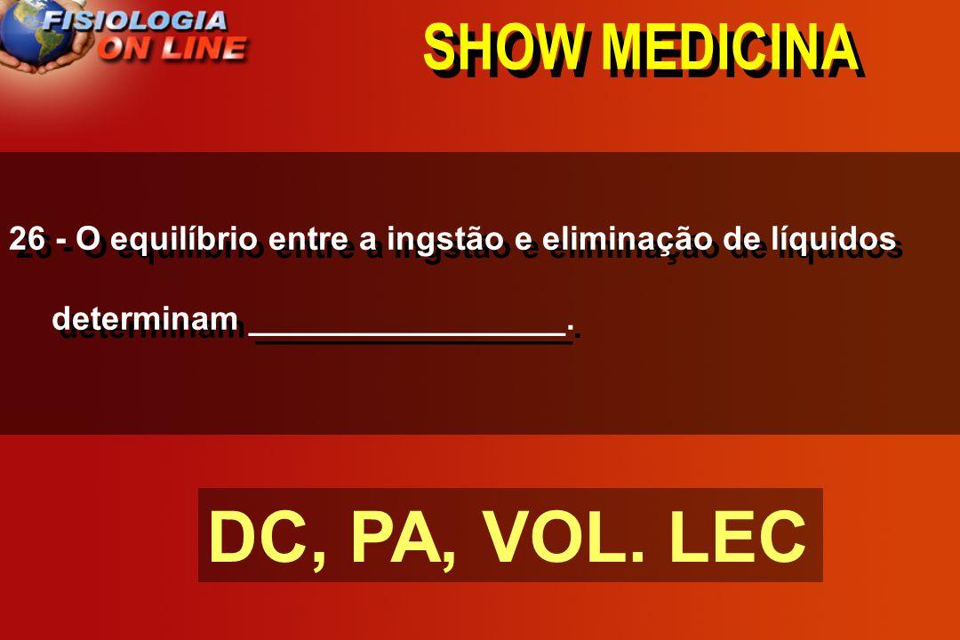 DC, PA, VOL. LEC SHOW MEDICINA