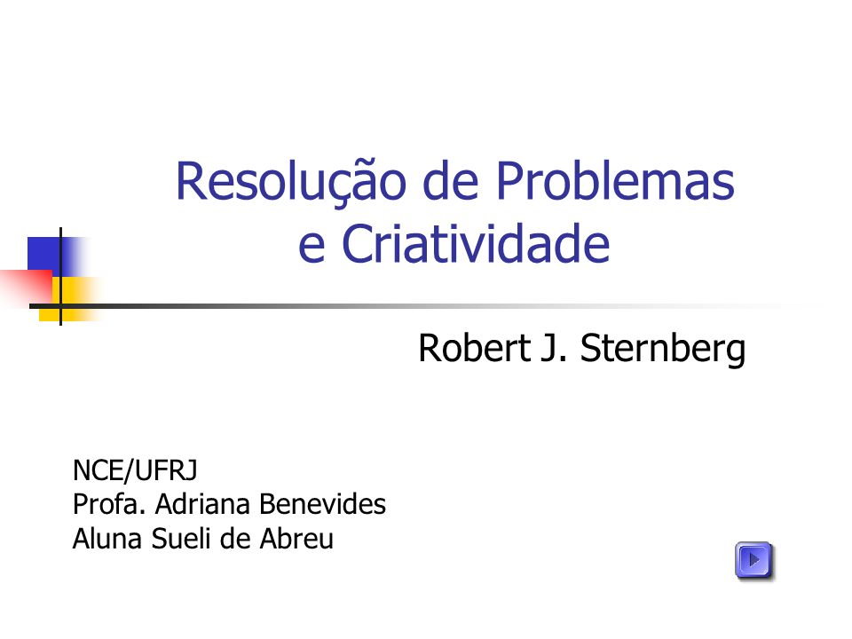 Resolução de Problemas e Criatividade