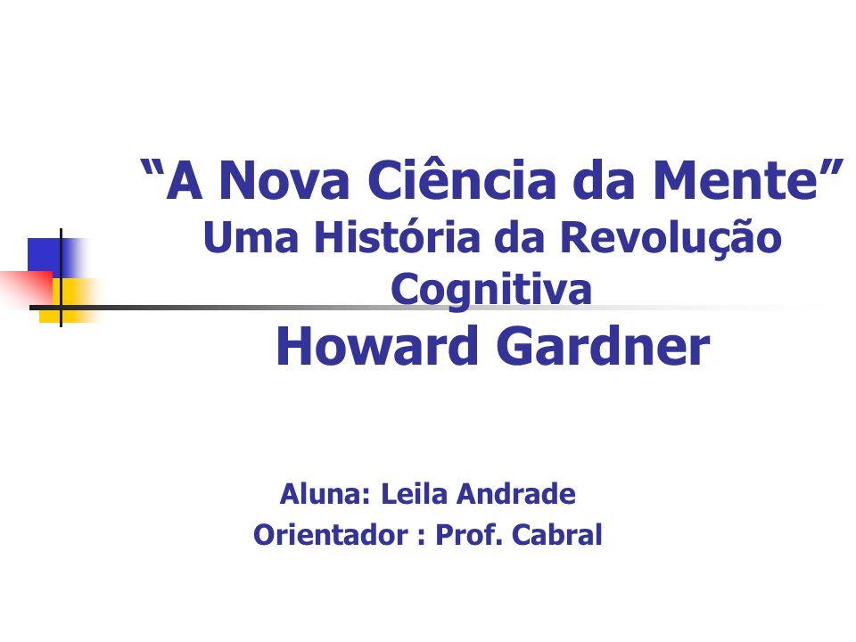 Aluna: Leila Andrade Orientador : Prof. Cabral