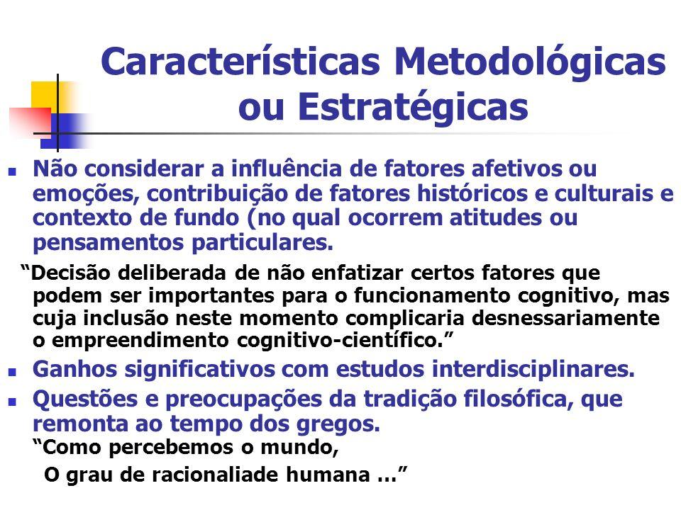 Características Metodológicas ou Estratégicas
