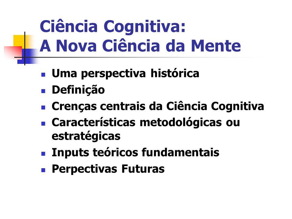 Ciência Cognitiva: A Nova Ciência da Mente