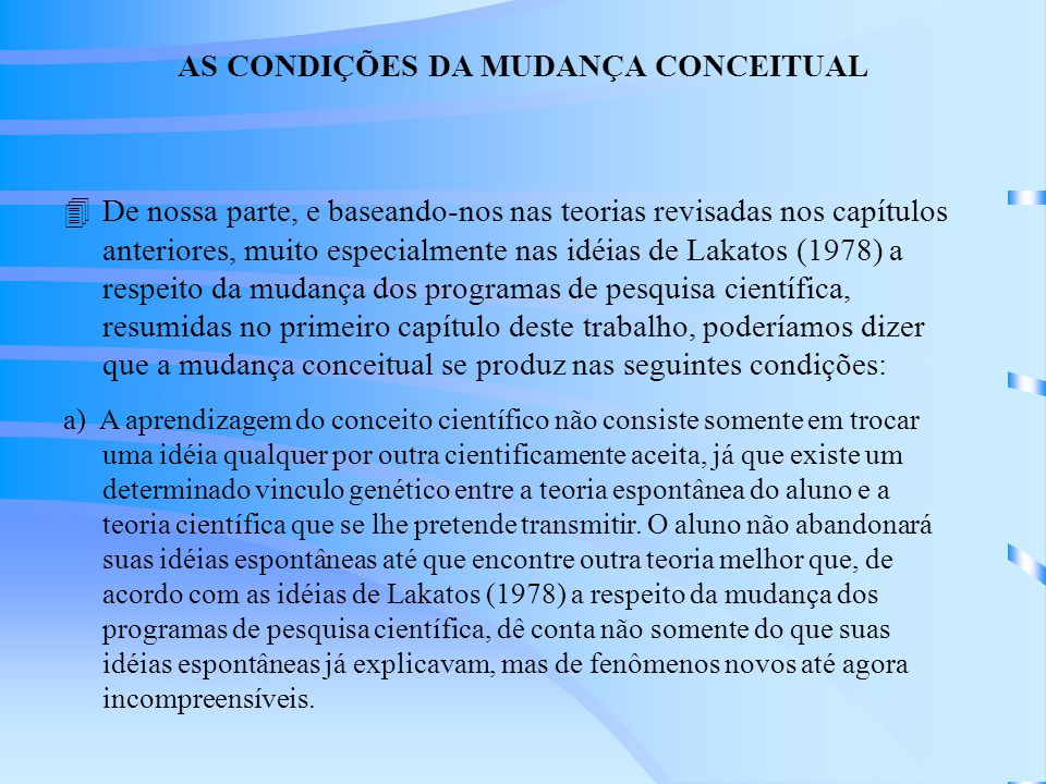 AS CONDIÇÕES DA MUDANÇA CONCEITUAL