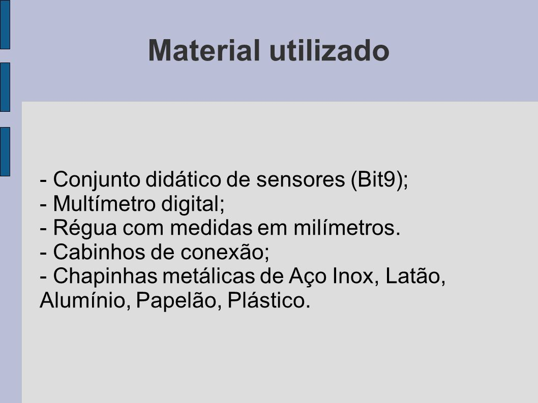 Material utilizado - Conjunto didático de sensores (Bit9);