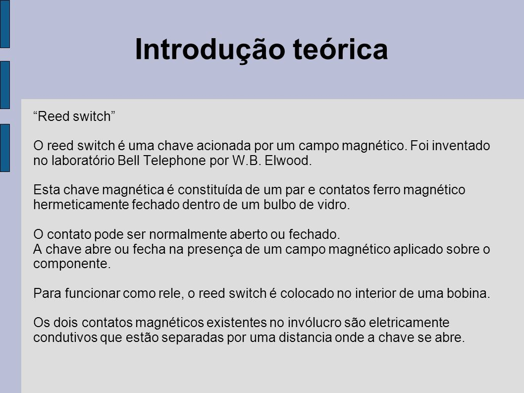 Introdução teórica Reed switch