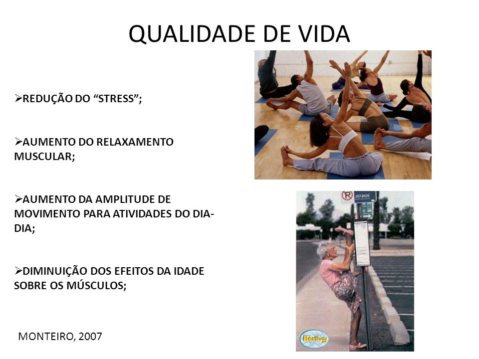 QUALIDADE DE VIDA REDUÇÃO DO STRESS ;