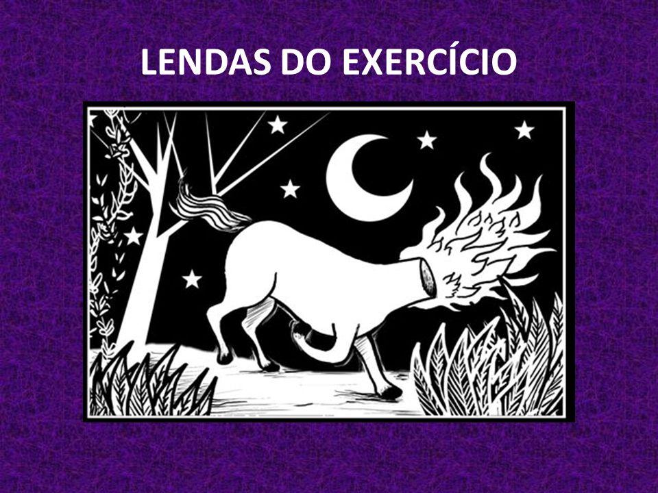 LENDAS DO EXERCÍCIO