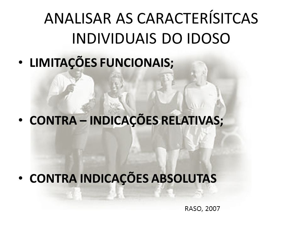 ANALISAR AS CARACTERÍSITCAS INDIVIDUAIS DO IDOSO