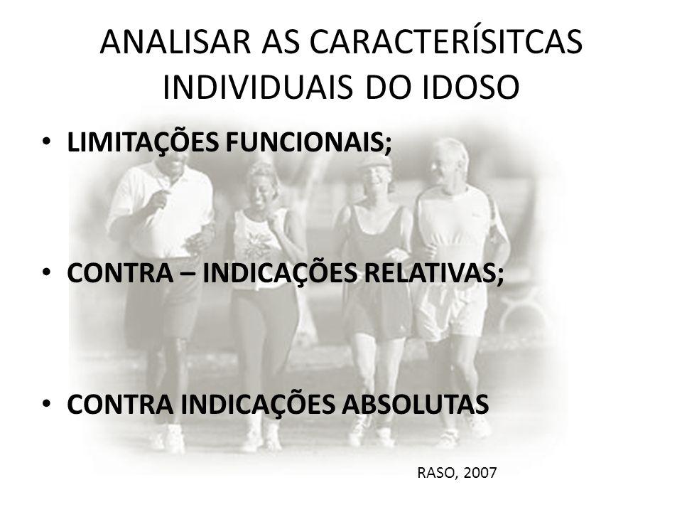 ANALISAR AS CARACTERÍSITCAS INDIVIDUAIS DO IDOSO