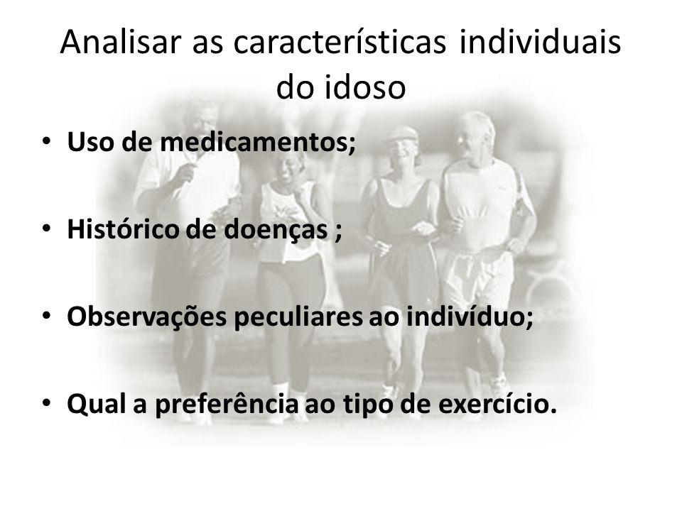 Analisar as características individuais do idoso