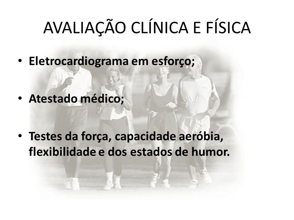 AVALIAÇÃO CLÍNICA E FÍSICA