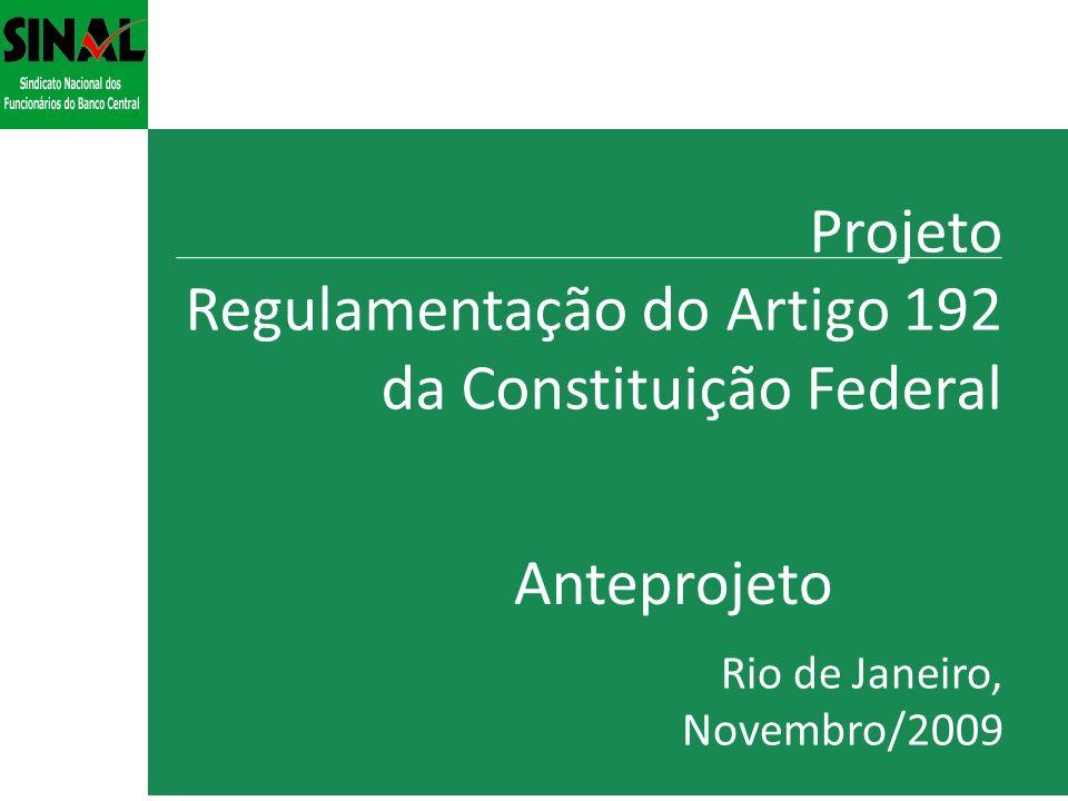 Projeto Regulamentação do Artigo 192 da Constituição Federal