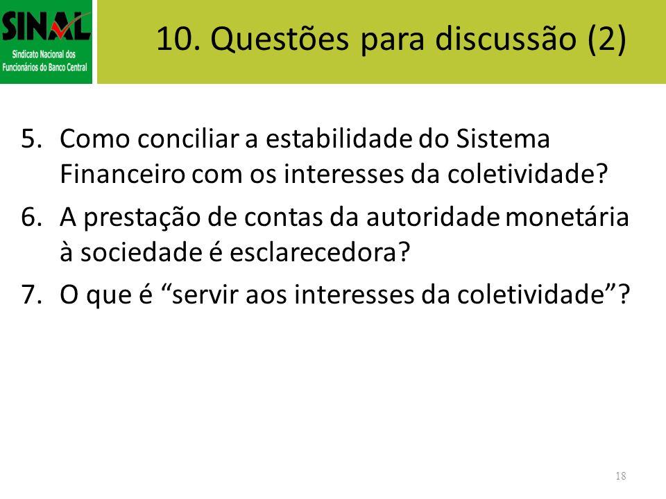 10. Questões para discussão (2)