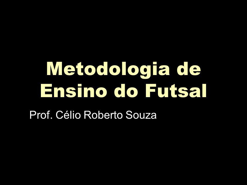 075679e301 Metodologia de Ensino do Futsal - ppt video online carregar