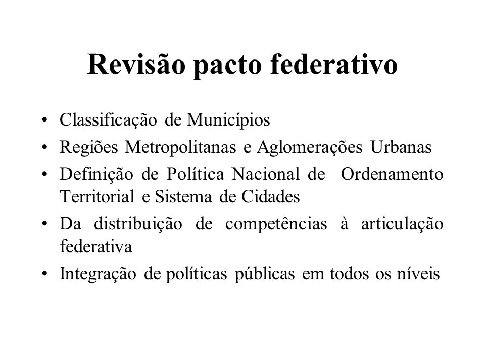 Revisão pacto federativo