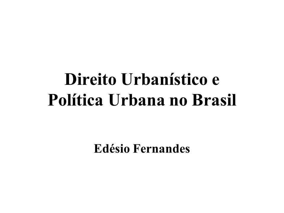 Direito Urbanístico e Política Urbana no Brasil