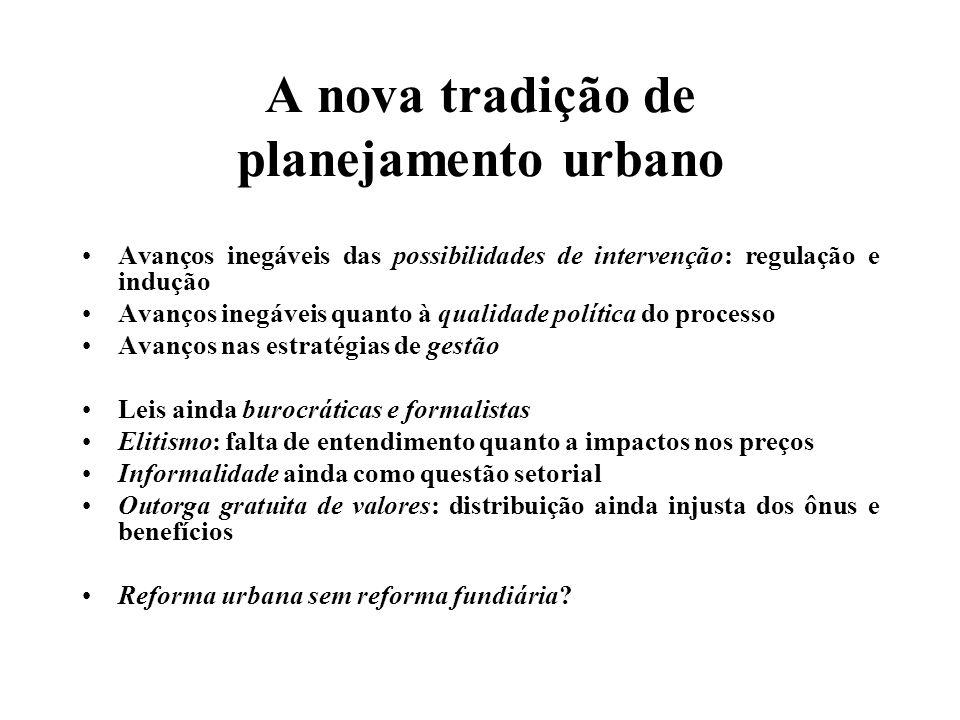 A nova tradição de planejamento urbano