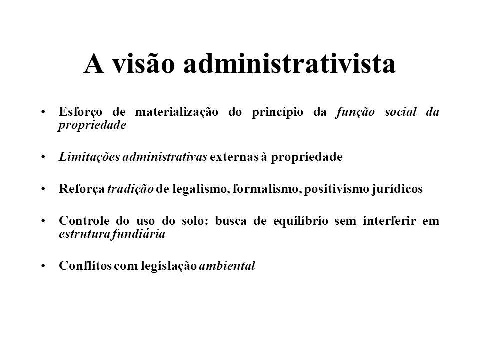A visão administrativista