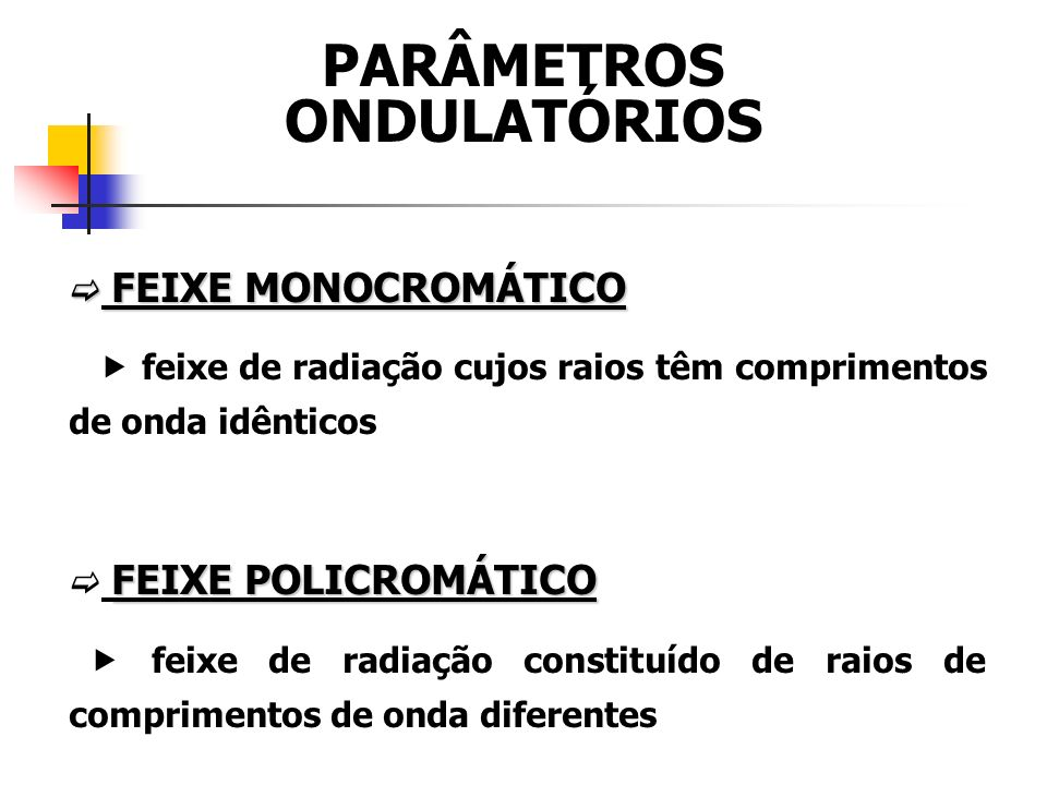 PARÂMETROS ONDULATÓRIOS