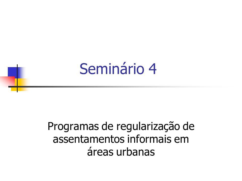 Programas de regularização de assentamentos informais em áreas urbanas