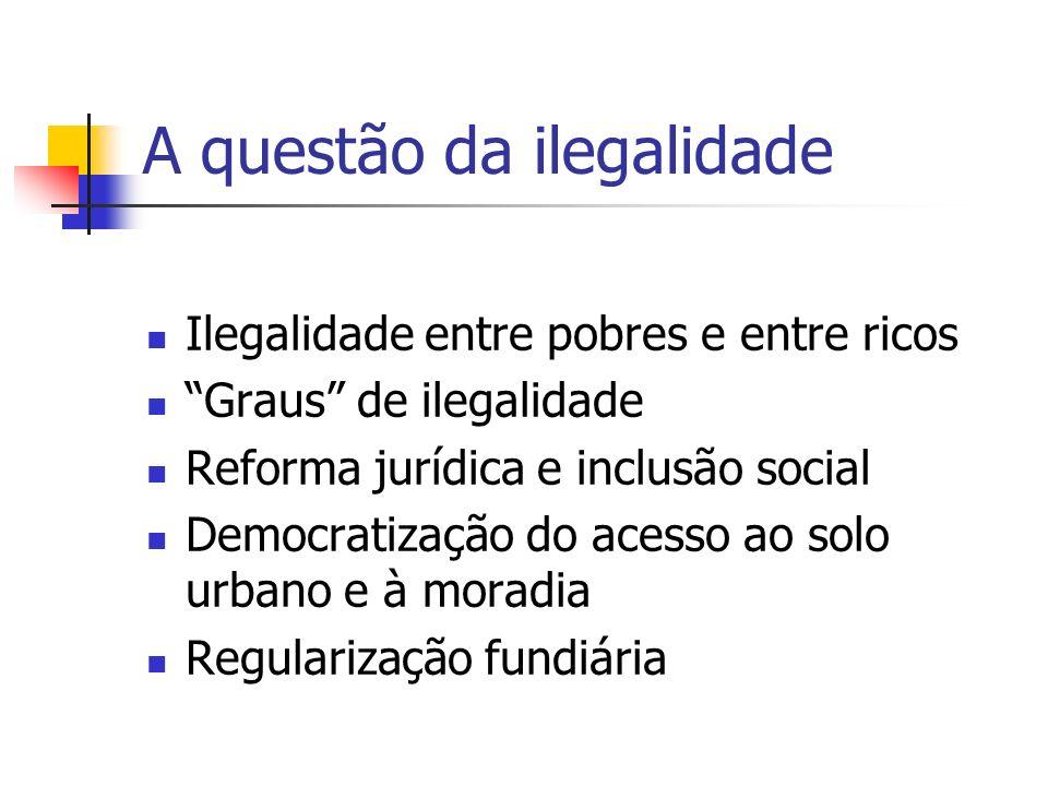 A questão da ilegalidade