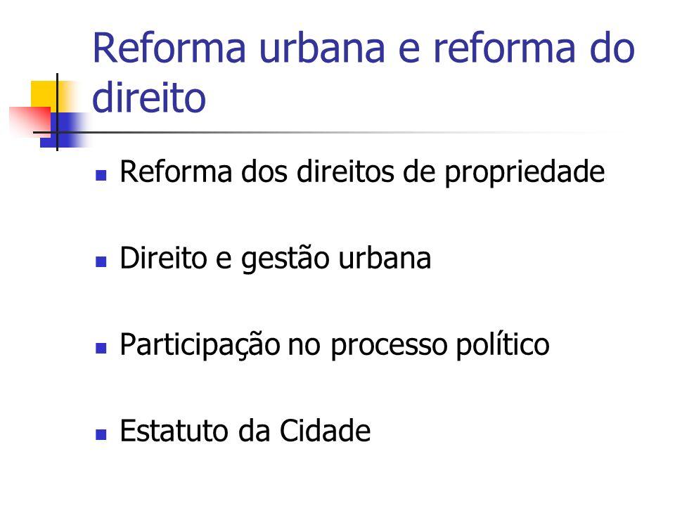 Reforma urbana e reforma do direito