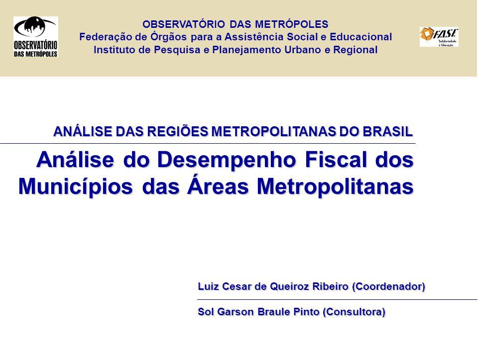 Análise do Desempenho Fiscal dos Municípios das Áreas Metropolitanas