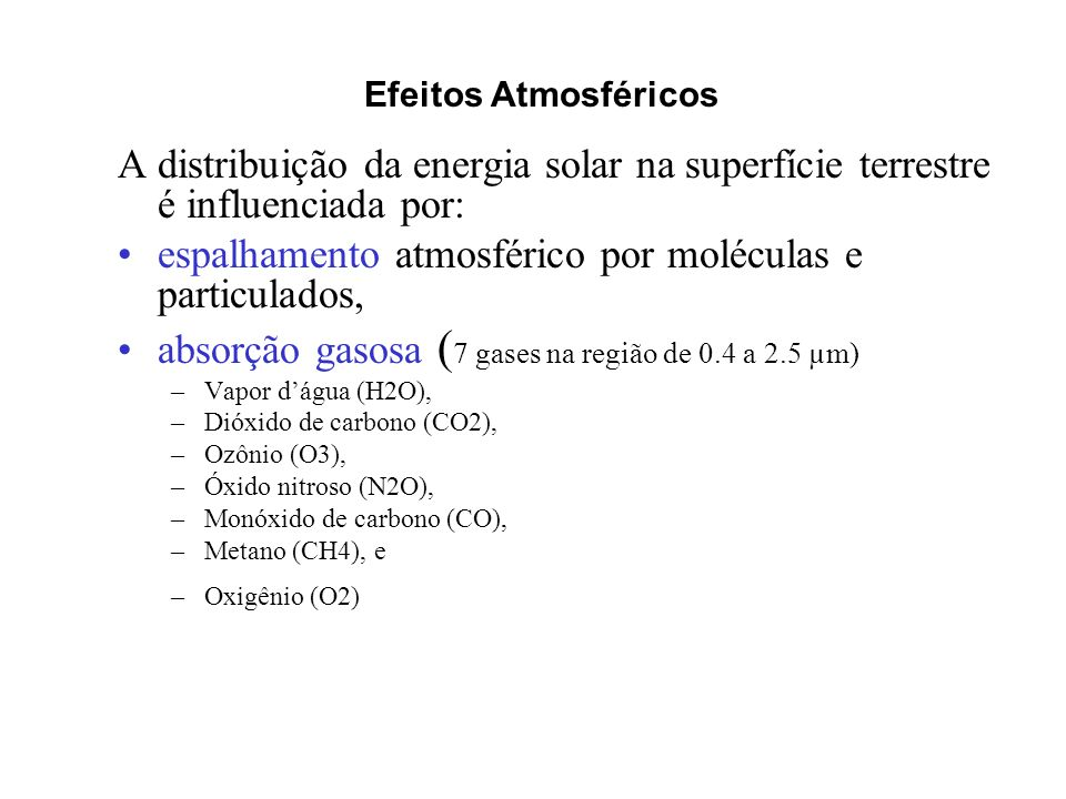 espalhamento atmosférico por moléculas e particulados,