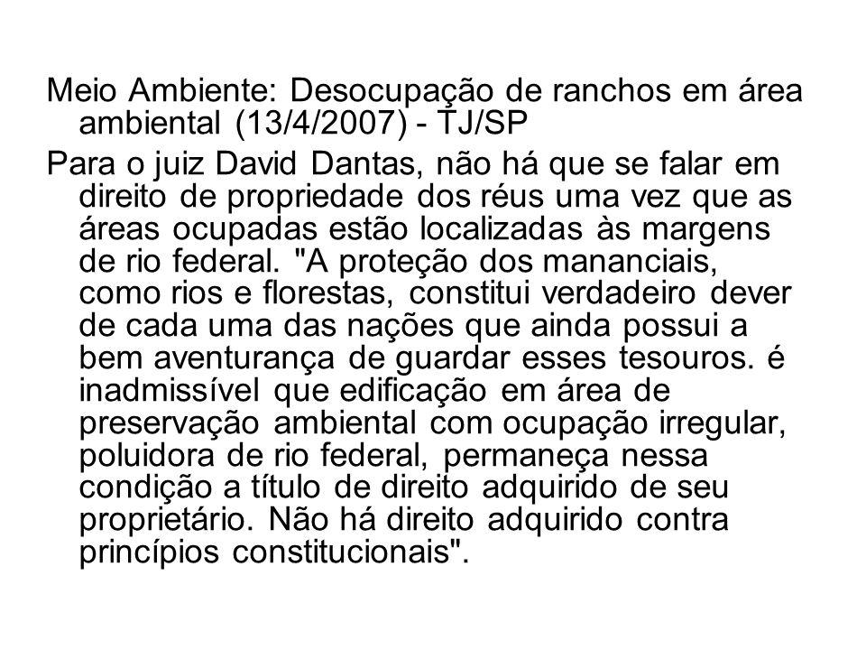 Meio Ambiente: Desocupação de ranchos em área ambiental (13/4/2007) - TJ/SP