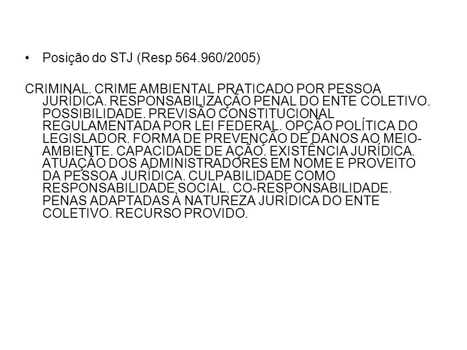 Posição do STJ (Resp 564.960/2005)