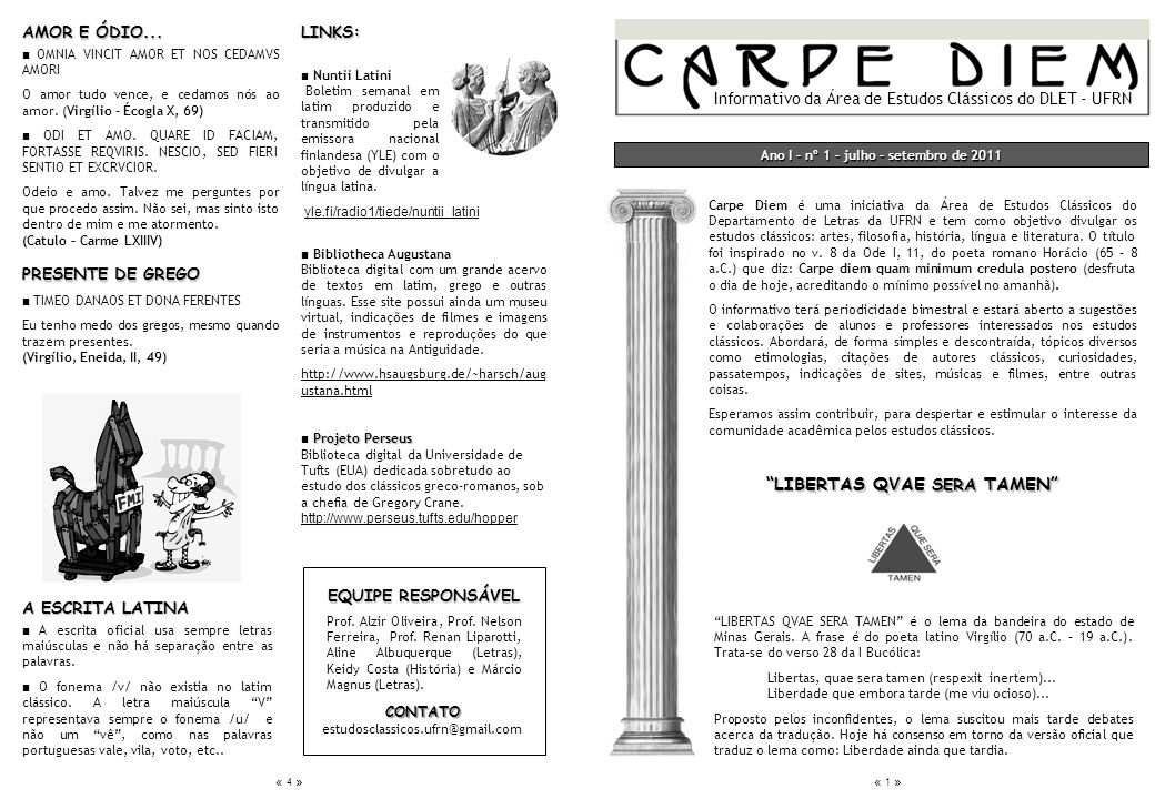 Ano I – n° 1 – julho – setembro de 2011 LIBERTAS QVAE SERA TAMEN
