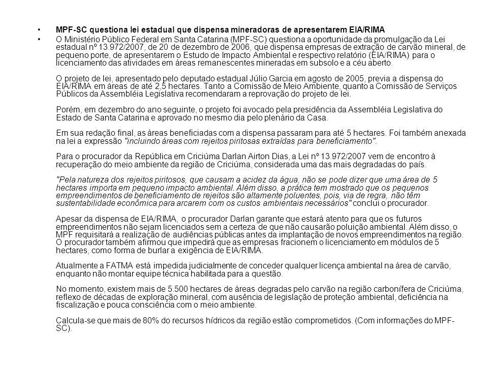 MPF-SC questiona lei estadual que dispensa mineradoras de apresentarem EIA/RIMA