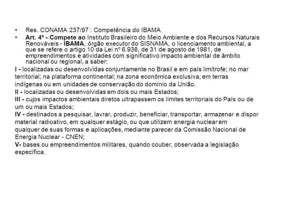 Res. CONAMA 237/97 : Competência do IBAMA