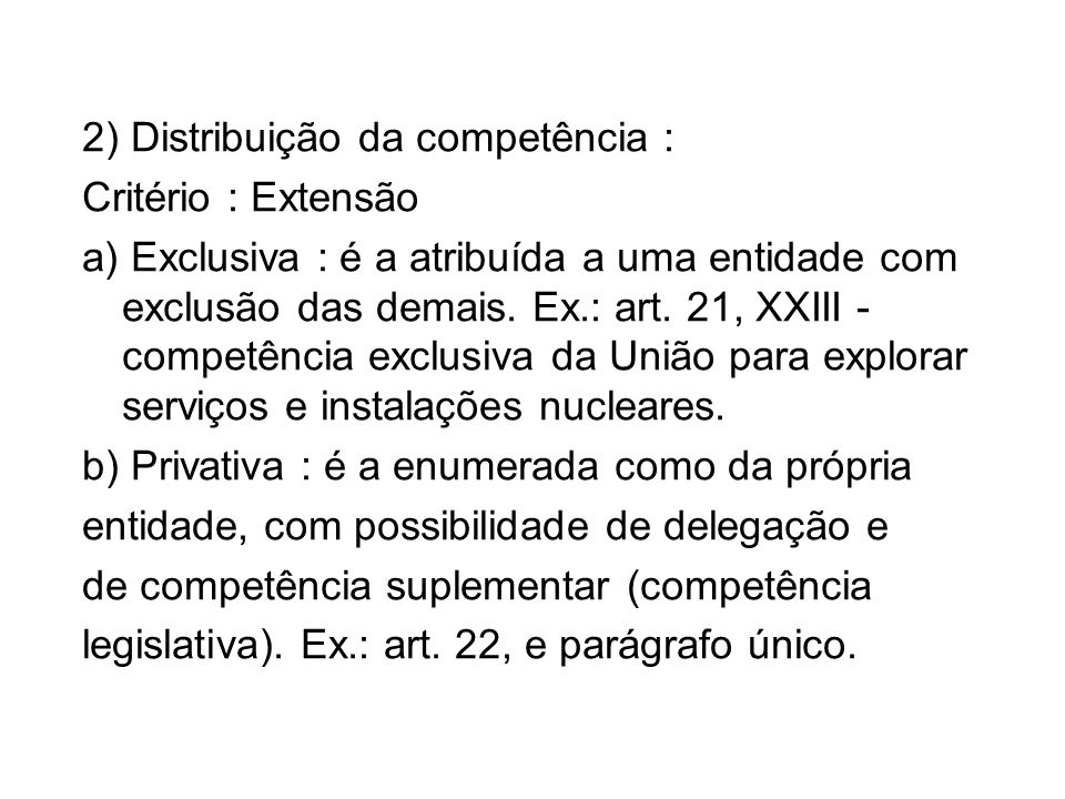 2) Distribuição da competência :