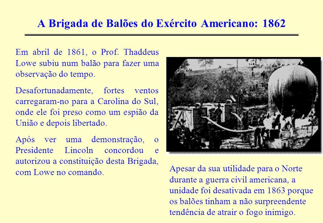 A Brigada de Balões do Exército Americano: 1862