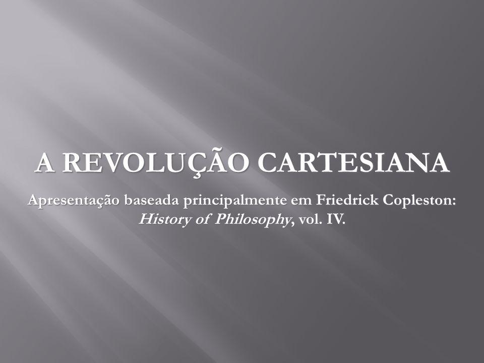 A REVOLUÇÃO CARTESIANA