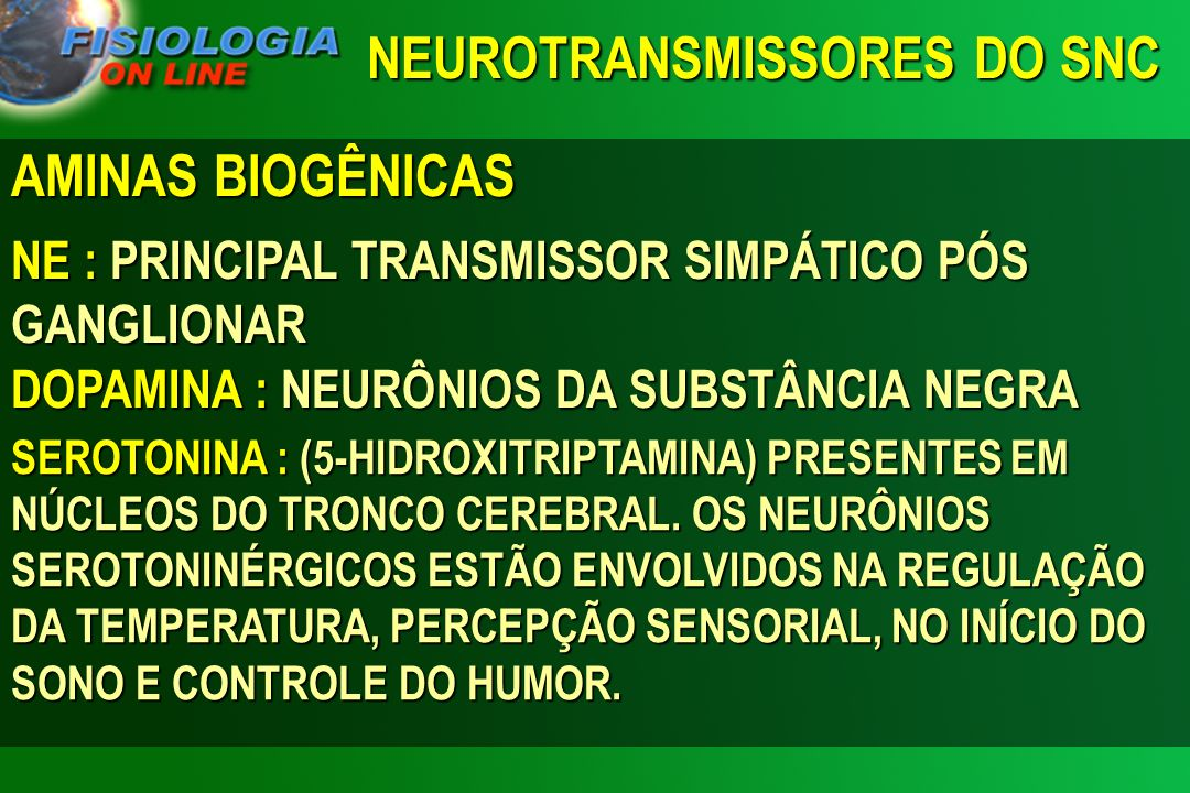 NEUROTRANSMISSORES DO SNC