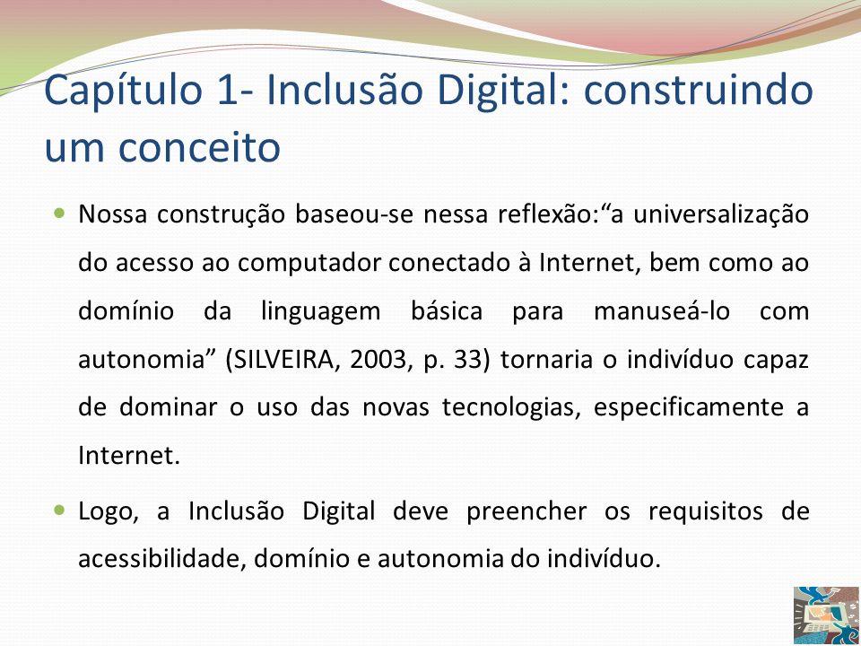 Capítulo 1- Inclusão Digital: construindo um conceito