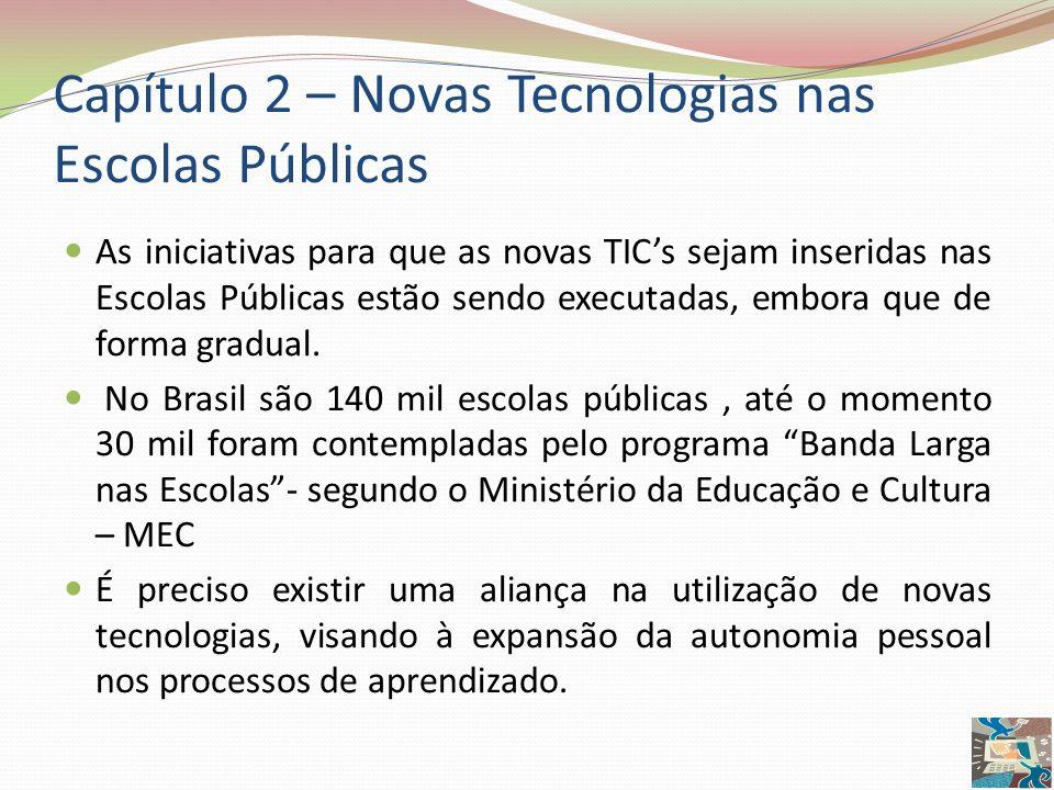Capítulo 2 – Novas Tecnologias nas Escolas Públicas
