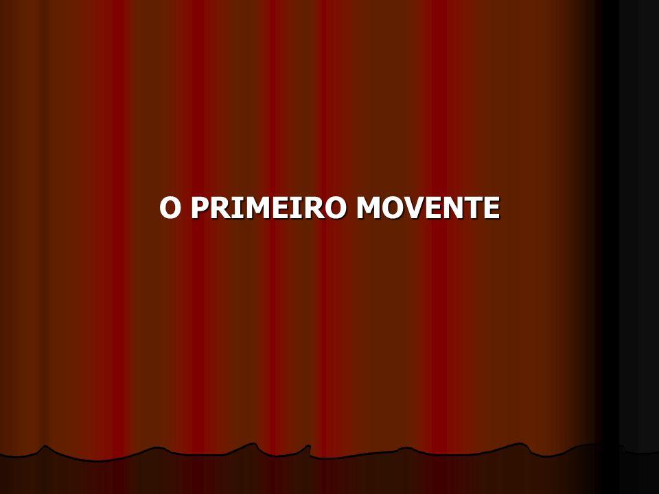 O PRIMEIRO MOVENTE