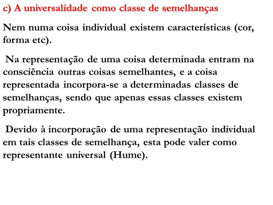 c) A universalidade como classe de semelhanças